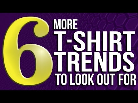 6 T-Shirt Trends to look out for !