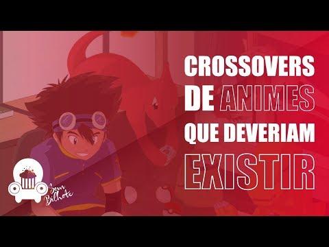 CROSSOVERS DE ANIMES QUE DEVERIAM EXISTIR!