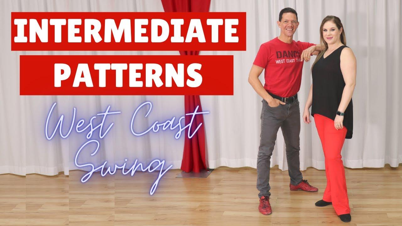 West Coast Swing Intermediate Moves - Intermediate West Coast Swing Patterns