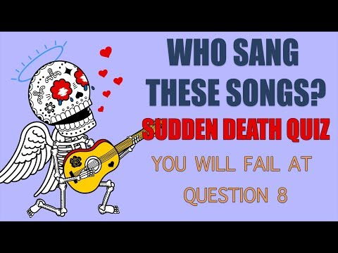 Who Sang Sudden Death Quiz - You Won't Make It Past Question 9