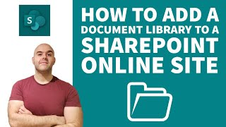 How To Add a Document Library To a SharePoint Online Site