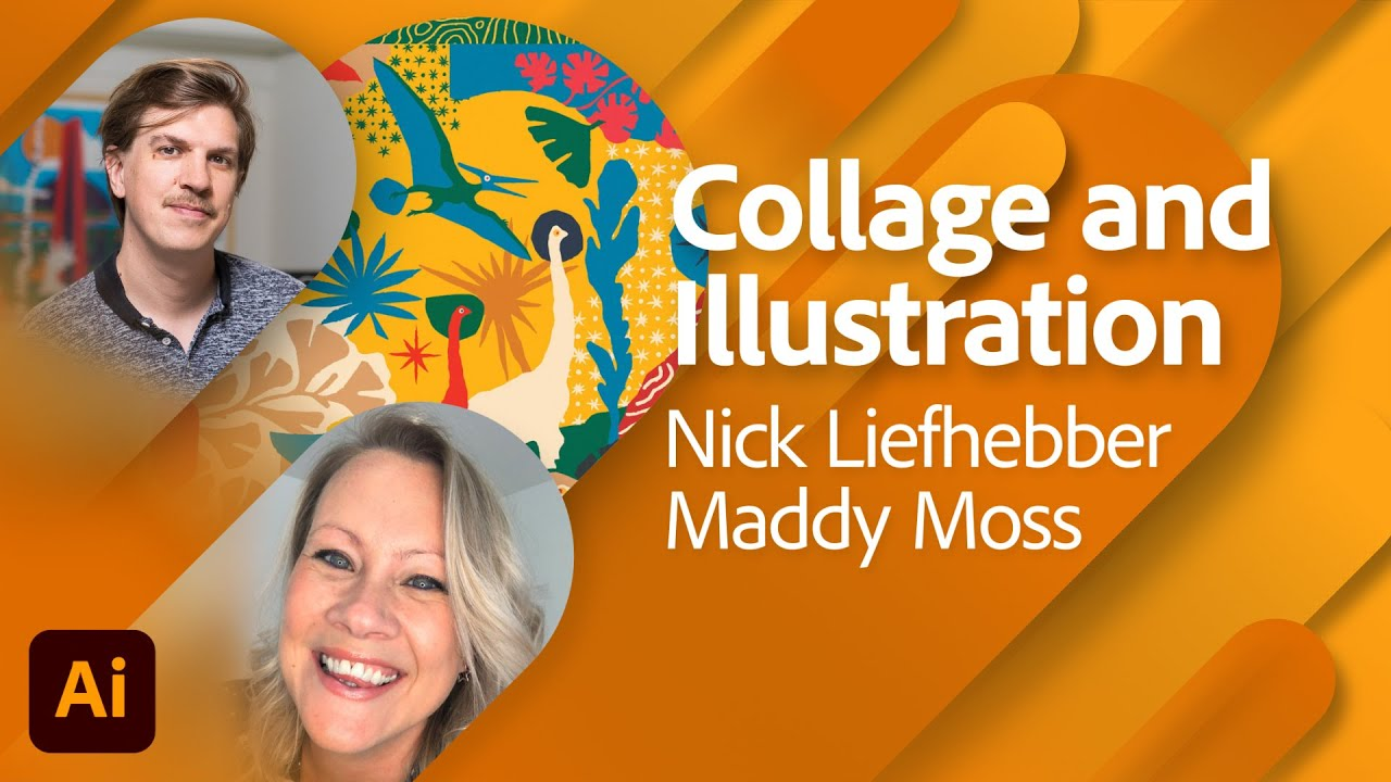 Collage and Illustration with Nick Liefhebber and Maddy Moss   Adobe Live