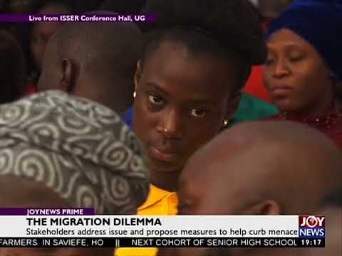 The Migration Dilemma -  JoyNews Prime (30-11-17)