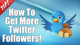How To Get More Followers On Twitter || Twitter Tutorial 2018!!