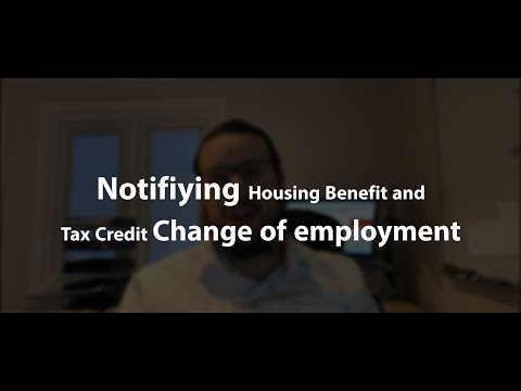Benefit Advice: Notifying Benefit departments of Change of employment