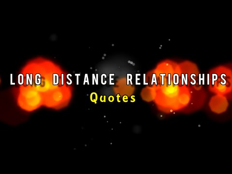 Long Distance Relationship I Love You From A Distance Quotes