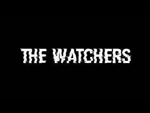 The Watchers - A Short Film