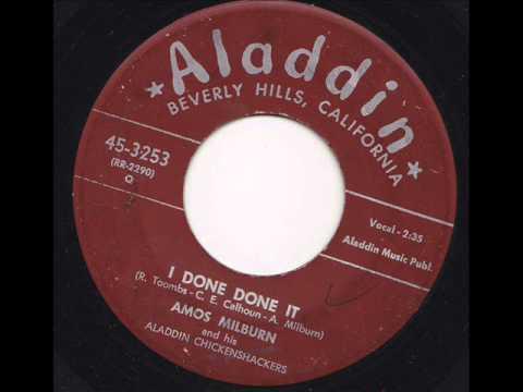 Amos Milburn - I Done Done It