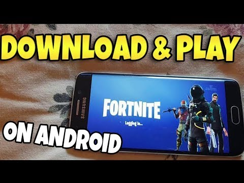HOW TO DOWNLOAD & PLAY FORTNITE ON ANDROID?! (REAL)