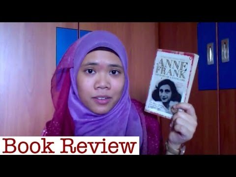 The Diary of A Young Girl by Anne Frank + Anne Frank House Experience