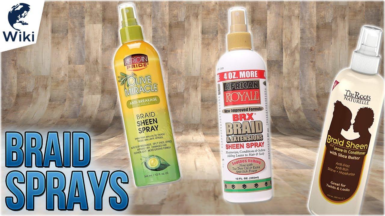 7 Best Braid Sprays 2018