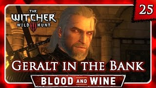 Witcher 3 🌟 BLOOD AND WINE 🌟 Paperchase: Geralt Annoyed at the Bank #25