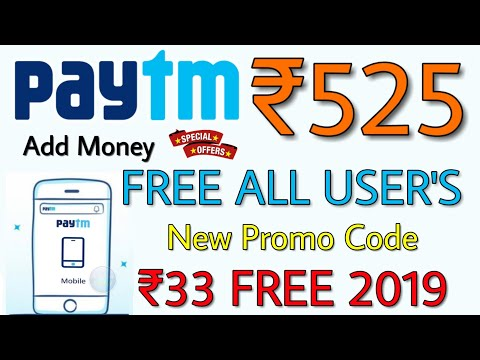 Paytm ₹525 FREE Add Money 4 New Promo Code 2019, Paytm ₹33 Free January 2019 Offer,Paytm offer today