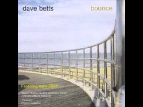 Dave Betts - Bounce