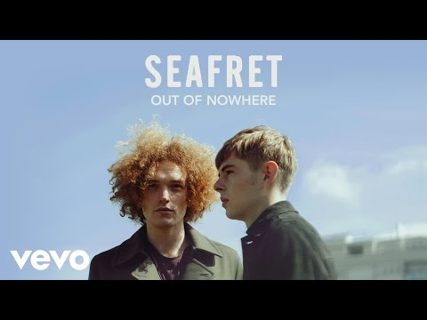 Seafret - Out of Nowhere (Audio)