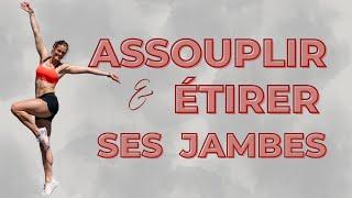 Etirer et assouplir ses jambes (10 min) // PROGRAMME OBJECTIF NOUVELLE ANNÉE