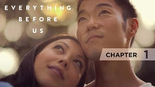 Everything Before Us  Chapter 1