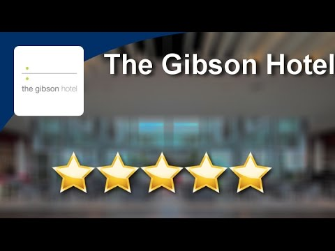 The Gibson Hotel  Terrific 5 Star Review by Cat M.