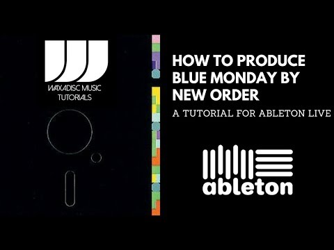 How to produce Blue Monday in Ableton Live Tutorial