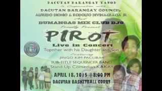 PIROT Live Concert in Dacutan, Dumangas, Iloilo