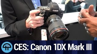 Canon EOS 1DX Mark 3 from CES 2020