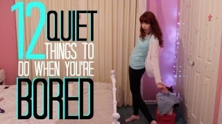 12 Quiet Things To Do When You