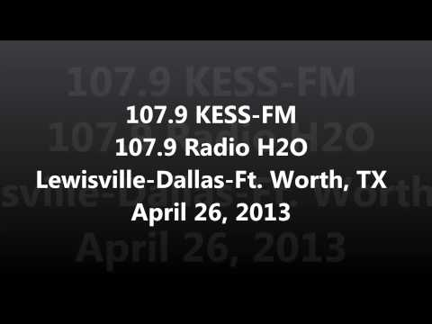 Aircheck - 107.9 KESS-FM 107.9 Radio H2O Lewisville-Dallas-Ft. Worth, TX April 26, 2013
