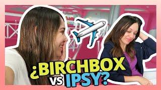 EL BIRCHBOX VS IPSY MAS RANDOM DE LA HISTORIA!😱CASI UN EPIC FAIL! thumbnail