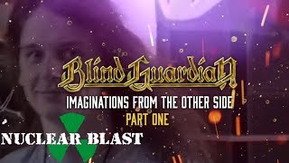 BLIND GUARDIAN – Imaginations Revisited – Pt. I  (OFFICIAL DOCUMENTARY)
