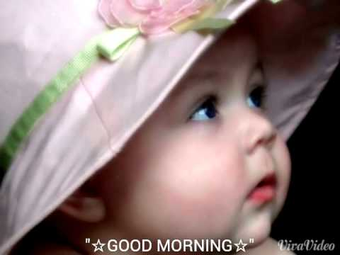 Good Morning To U All With Cute Babies Youtube