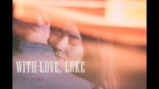 With Love, Luke | Romanian Romantic Drama 2018