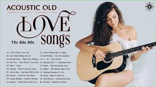 Acoustic Love Songs 70s 80s 90s | The Best Old Love Songs | Love Songs Collection