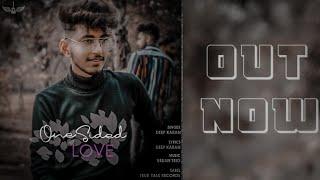 One Sided Love Deep Karan Free MP3 Song Download 320 Kbps
