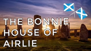 ♫ Scottish Music - The Bonnie House of Airlie ♫