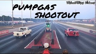 2016 PUMP GAS SHOOTOUT! Killer Street Cars