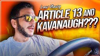 Brett Kavanaugh, Article 11 & 13 of the EUCD Explained [Viva Frei Law Vlawg]