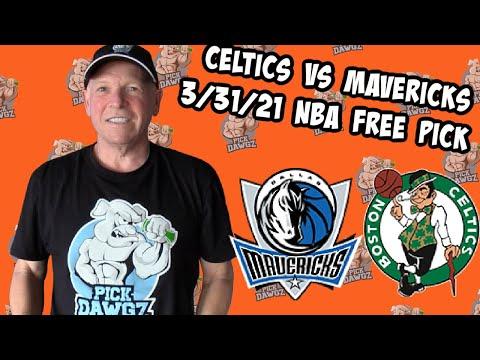 Boston Celtics vs Dallas Mavericks 3/31/21 Free NBA Pick and Prediction NBA Betting Tips