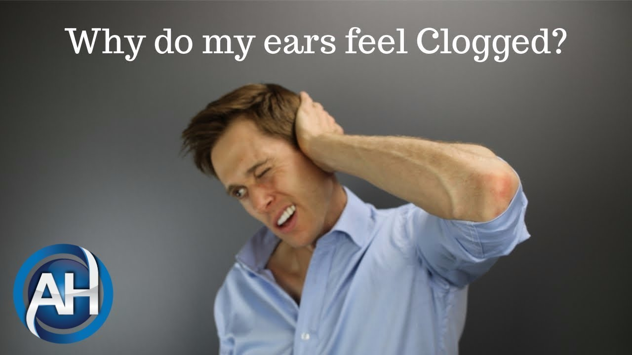 Clogged Ears - Ear Problems