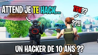 This 10-year-old hack me on Fortnite?! I troll it and ...