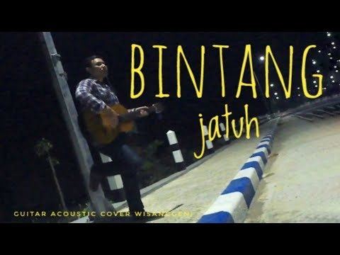 Bintang jatuh-DNA (wisanggeni acoustic guitar cover)