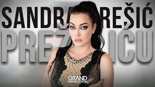 Sandra Rešić - Prežaliću - (Official Video 2019)