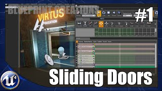 Unreal Engine 4 Blueprint Creations - #1 Sliding Doors