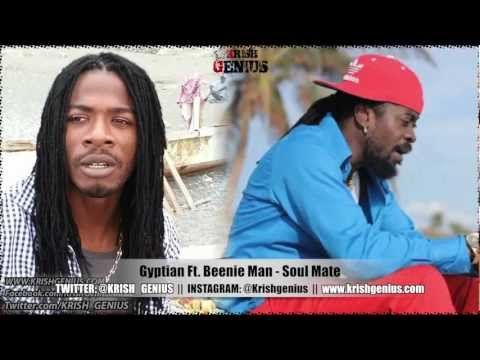 Gyptian Ft. Beenie Man - Soul Mate - Feb 2013