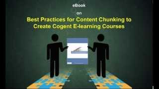 Best Practices voor de Inhoud Chunking Maken van Overtuigende E-learning Cursussen