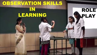 OBSERVATION SKILLS IN LEARNING: Role Play