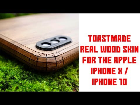 [UNBOXING & INSTALL] ToastMade Real Wood Skin For The Apple IPhone X / IPhone 10