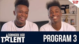 Nini Brothers - Danmark har talent - Program 3