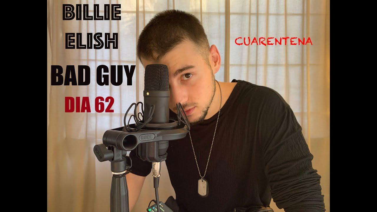 ESTO PASA CUANDO HAGO BAD GUY DE BILLIE ELISH