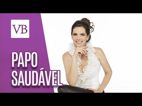 Papo Saudável: Mariana Leão - Você Bonita (20/07/18)