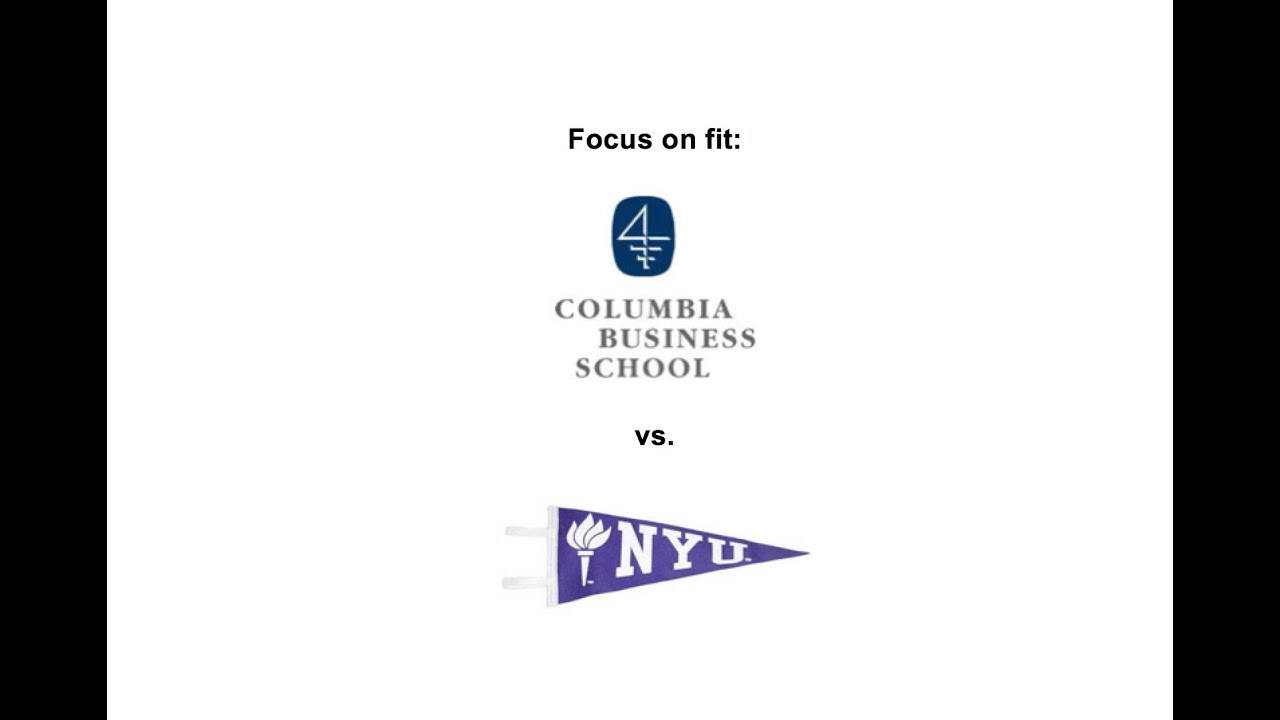 columbia business school mba vs nyu stern mba where do you fit columbia business school mba vs nyu stern mba where do you fit